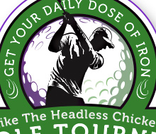 SMHF's Mike the Headless Chicken Golf Tourney