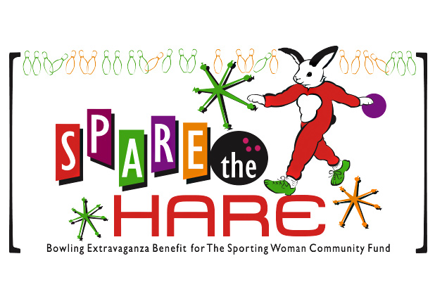 Spare the Hare, Bowling Extravaganza Benefit For The Sporting Woman Community Fund